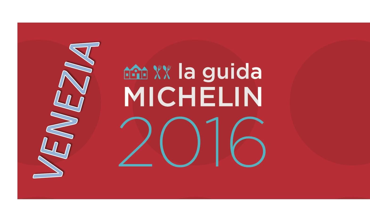 Migliori ristoranti Michelin 2016 a Venezia e provincia