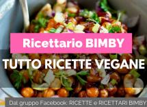 ricette vegane bimby
